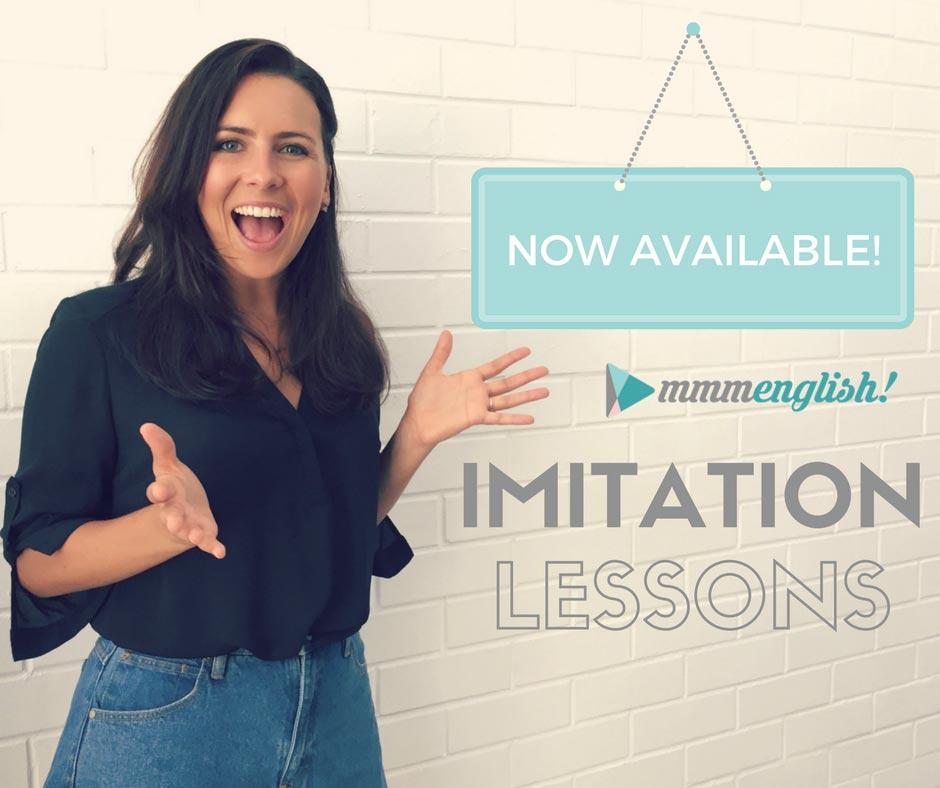 Imitation | mmmEnglish