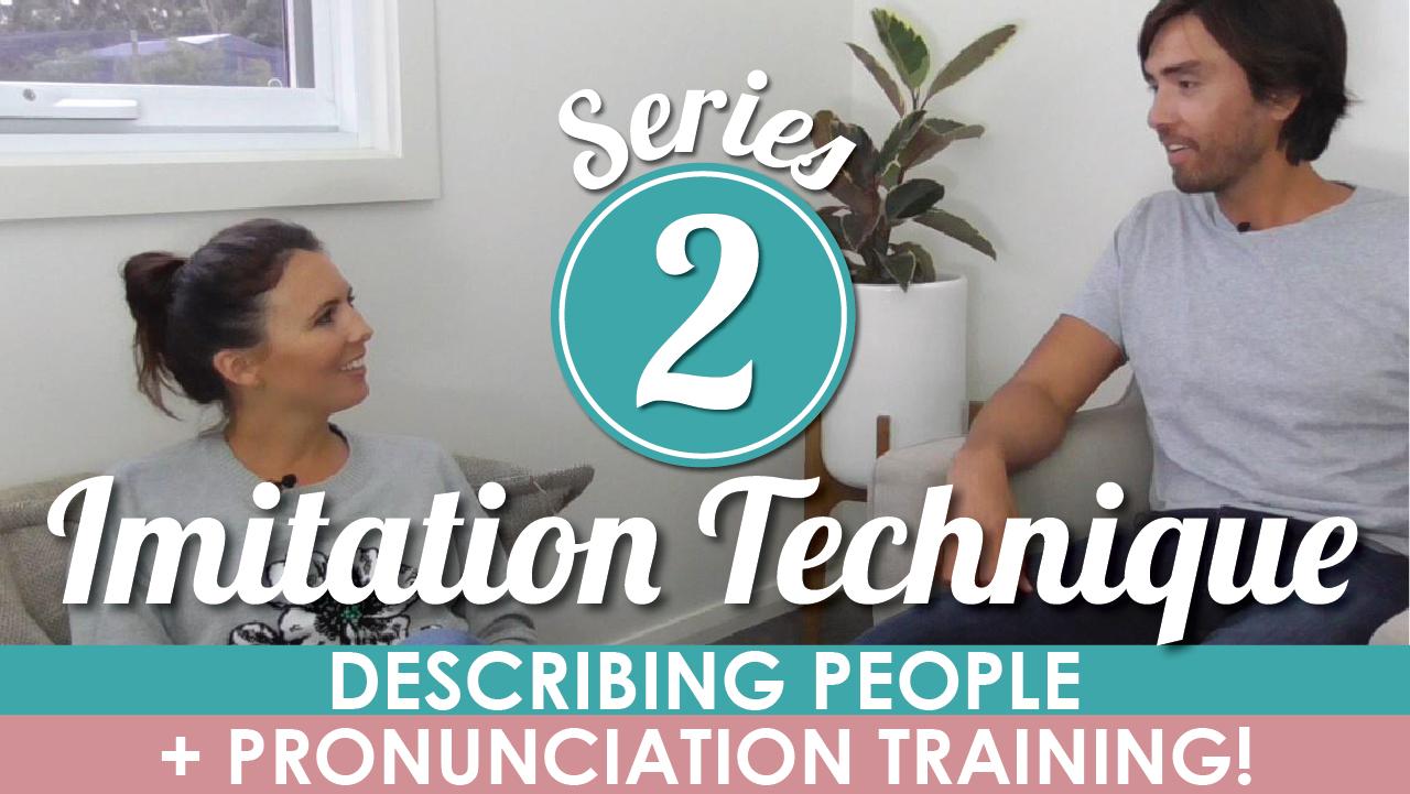 mmmEnglish Imitation Technique Series 2 Describing People And Pronunciation Training
