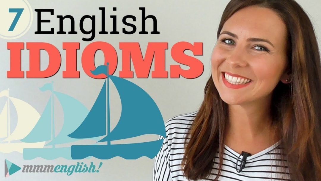 7 New Idioms! ⛵️⛵️⛵️ Professional English | Vocabulary