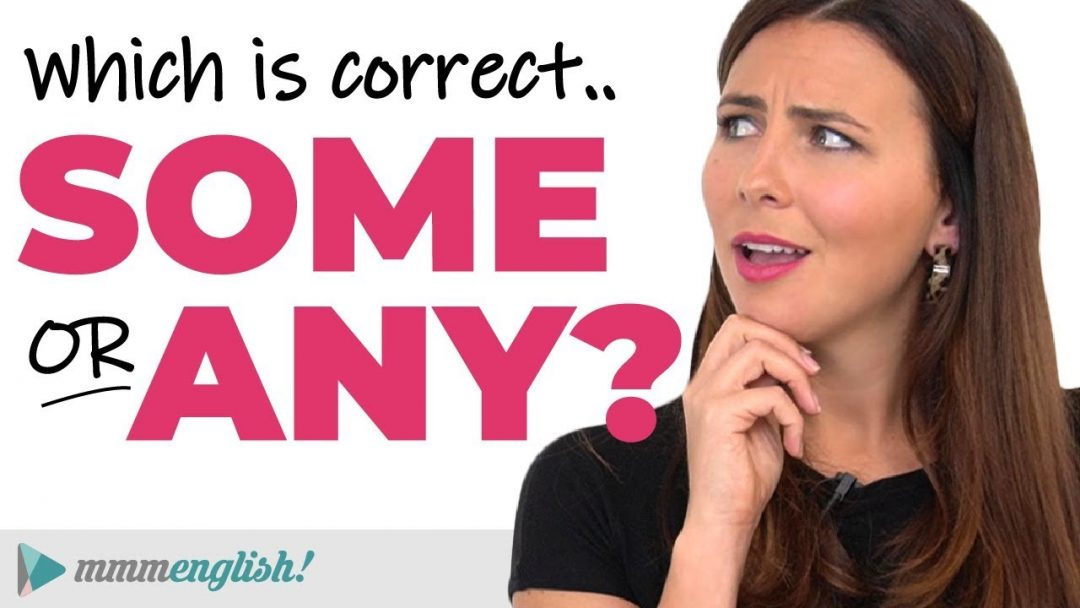 SOME or ANY?   English Grammar Lesson