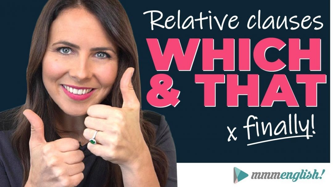 Which & That [In Relative Clauses!]