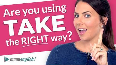 TAKE it Easy! Common English Collocations