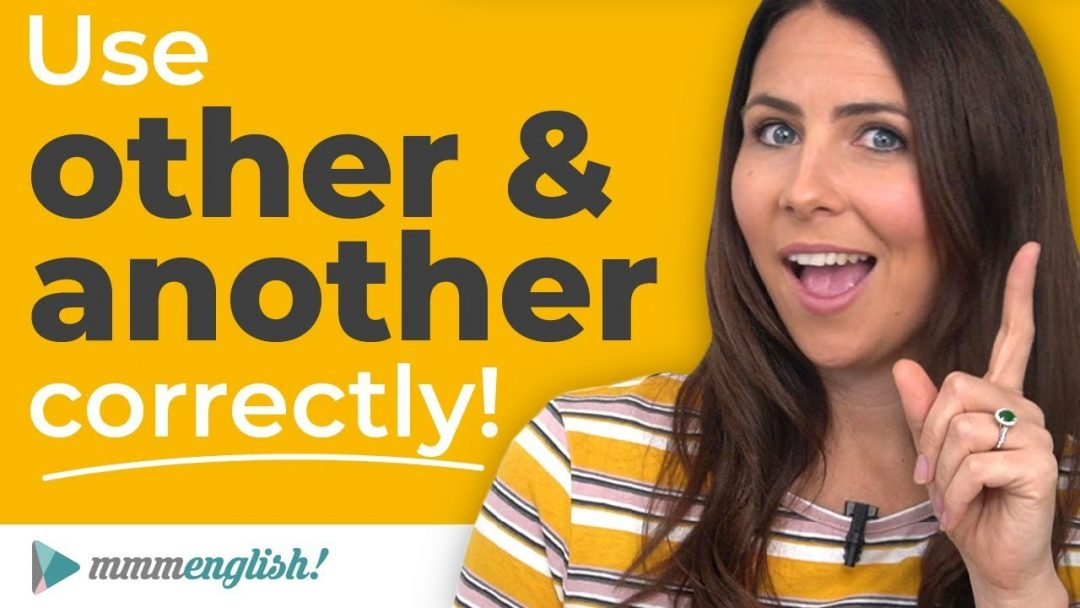 How To Use OTHER & ANOTHER Correctly ⭐️ English Lesson!