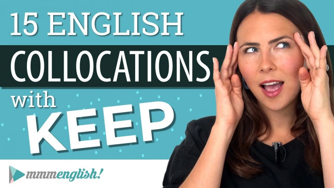 English Collocations with Keep | SMART Vocabulary Learning