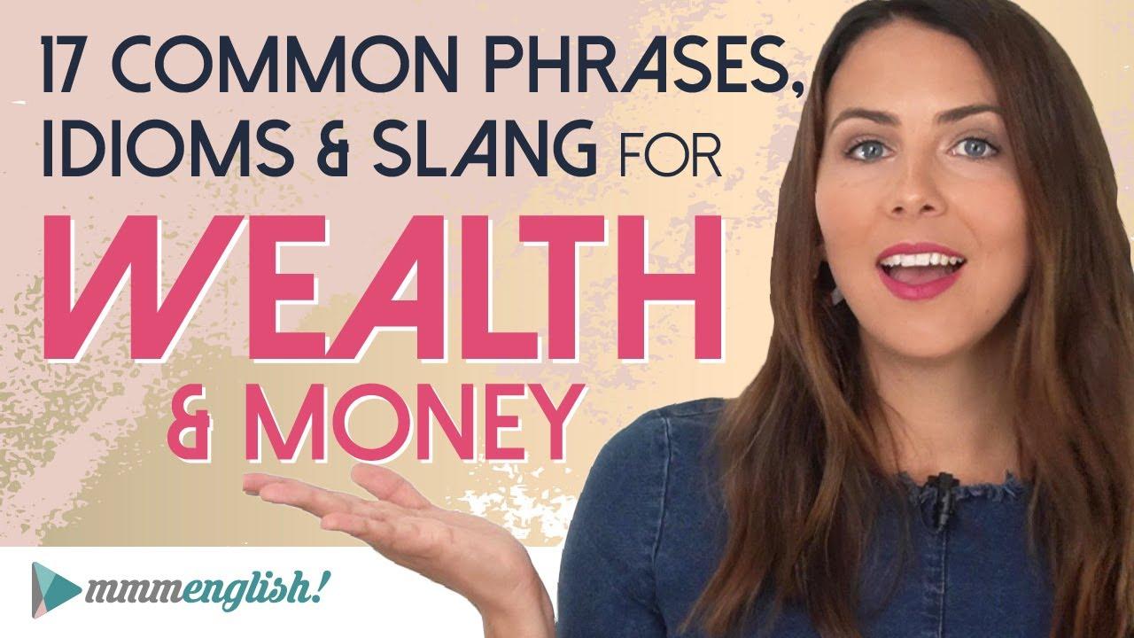Everyday English Phrases & Slang 💰 Wealth & Money  mmmEnglish