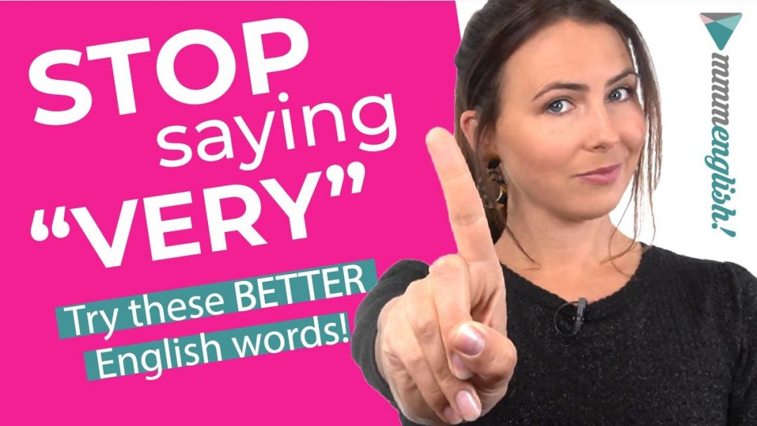 Stop Saying VERY 🙅‍♀️ Better English Vocabulary
