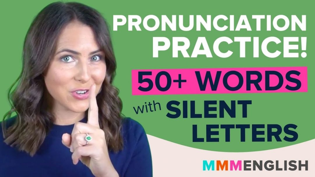 Pronunciation Practice! 50+ English Words that include SILENT VOWELS
